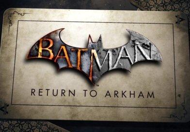 Batman: Return to Arkham – jeszcze w tym roku, choć mamy opóźnienie